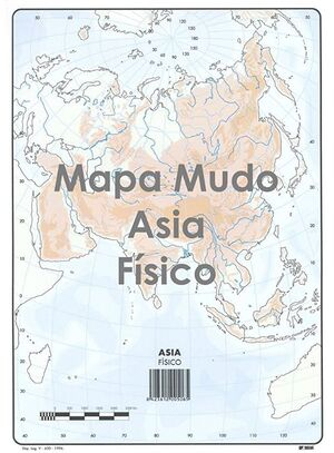 SELVI MAPA ASIA FÍSICO MUDIO A4