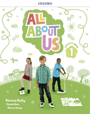 ALL ABOUT US 1º PRIMARY. ACTIVITY BOOK. OXFORD ´18