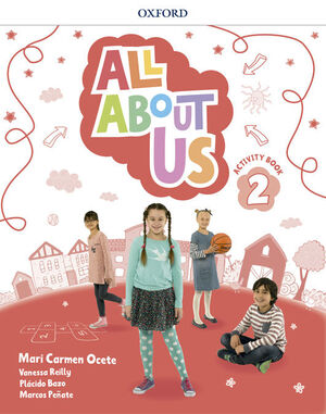 ALL ABOUT US 2º PRIMARY. ACTIVITY BOOK. OXFORD ´18