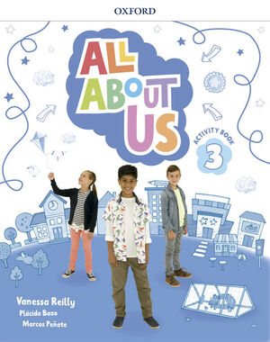 ALL ABOUT US 3º PRIMARY. ACTIVITY BOOK. OXFORD ´18