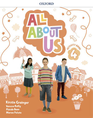 ALL ABOUT US 4º PRIMARY. ACTIVITY BOOK. OXFORD ´18