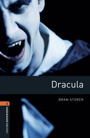 OXFORD BOOKWORMS 2. DRACULA DIGITAL PACK