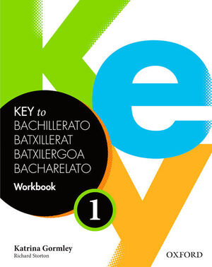 KEY TO 1º BACHILLERATO. WORKBOOK. OXFORD ´14