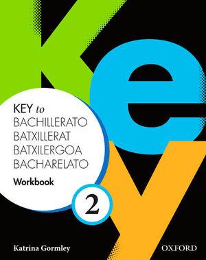 KEY TO 2º BACHILLERATO. WORKBOOK. OXFORD ´14