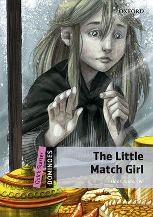 DOMINOES QUICK STARTER. THE LITTLE MATCH GIRL MP3 PACK