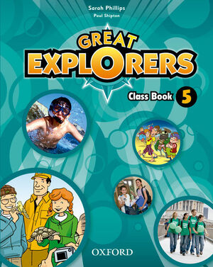 GREAT EXPLORERS 5º PRIMARY. CLASS BOOK. OXFORD ´15