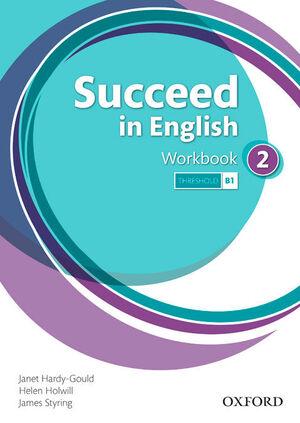 SUCCEED IN ENGLISH 2º ESO. WORKBOOK. OXFORD ´13