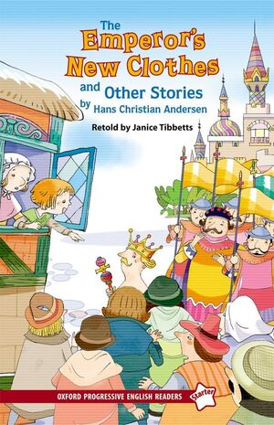 NEW OXFORD PROGRESSIVE ENGLISH READERS 5. EMPEROR'S NEW CLOTHES AND OTHER STORIE
