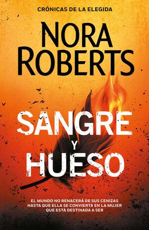 SANGRE Y HUESO (CRÓNICAS DE LA ELEGIDA 2)