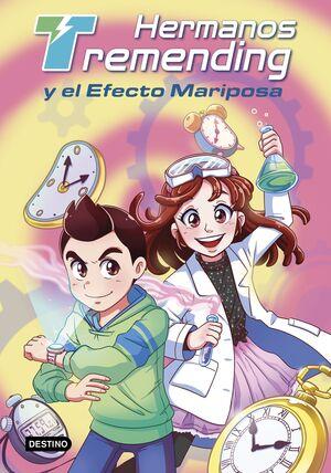 HERMANOS TREMENDING 1. HERMANOS TREMENDING Y EL EFECTO MARIPOSA