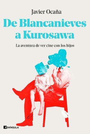 DE BLANCANIEVES A KUROSAWA