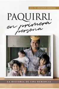 PAQUIRRI, EN PRIMERA PERSONA