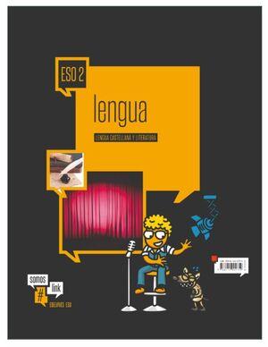 LENGUA CASTELLANA Y LITERATURA 2º ESO. EDELVIVES ´16