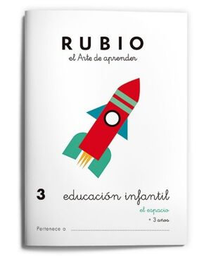 RUBIO EDUCACIÓN INFANTIL 3. EL ESPACIO