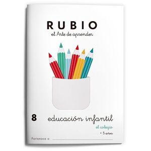 RUBIO EDUCACIÓN INFANTIL 8. EL COLEGIO