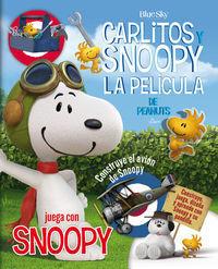 JUEGA CON SNOOPY - CARLITOS Y SNOOPY - LOS LIBROS DE LA PELÍCULA
