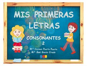 MIS PRIMERAS LETRAS. CONSONANTES 2