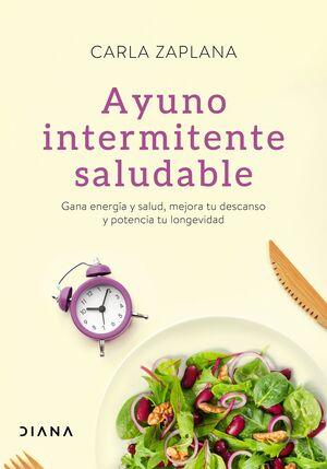 AYUNO INTERMITENTE SALUDABLE