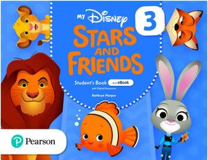 MY DISNEY STARS AND FRIENDS 3 STUDENT'S BOOK + WORKBOOK. PEARSON ´21