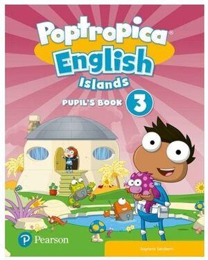 POPTROPICA ENGLISH ISLANDS 3º PRIMARY PUPIL'S BOOK. PEARSON ´21