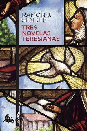 TRES NOVELAS TERESIANAS