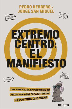 EXTREMO CENTRO: EL MANIFIESTO