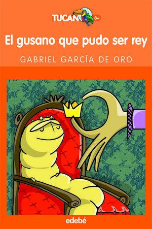 EL GUSANO QUE PUDO SER REY