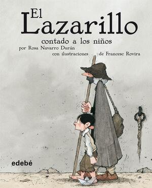 EL LAZARILLO CONTADO A LOS NIÑOS (VERSIÓN ESCOLAR PARA EP)