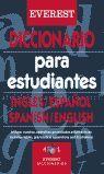 DICCIONARIO PARA ESTUDIANTES INGLÉS-ESPAÑOL, SPANISH-ENGLISH DICTIONARY