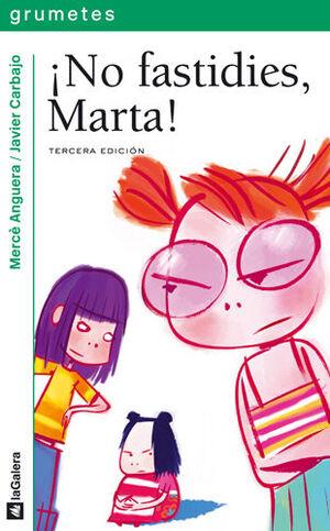 ANTIBARBIS. ¡NO FASTIDIES, MARTA!