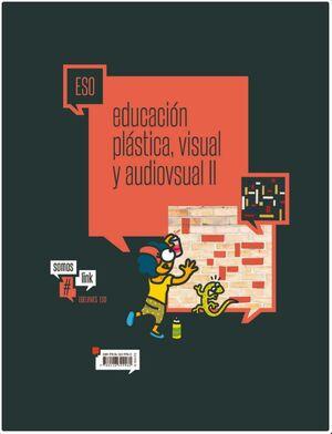 EDUCACIÓN PLÁSTICA, VISUAL Y AUDIOVISUAL. NIVEL II. EDELVIVES ´15