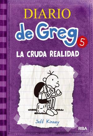 DIARIO DE GREG 5. LA CRUDA REALIDAD.