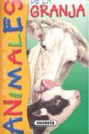 ANIMALES DE LA GRANJA (ME GUSTAN LOS ANIMALES)