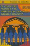 EL COSTE DEL PROCESO Y EL DERECHO DE ASISTENCIA JURÍDICA GRATUITA
