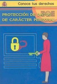 LA PROTECCIÓN DE DATOS DE CARÁCTER PERSONAL