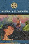CARAMURÚ Y LA ANACONDA