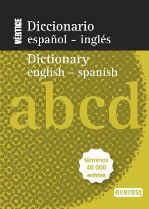 DICCIONARIO NUEVO VÉRTICE ESPAÑOL-INGLÉS. ENGLISH-SPANISH
