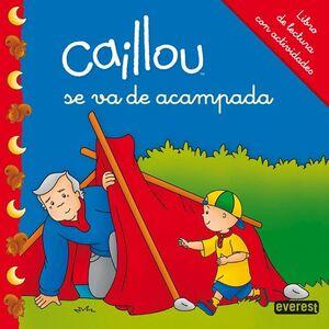 CAILLOU SE VA DE ACAMPADA