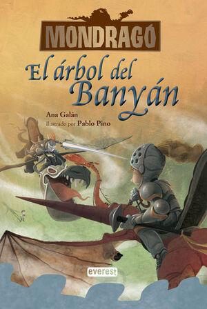 MONDRAGÓ. EL ÁRBOL DE BANYÁN. LIBRO 4