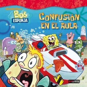 BOB ESPONJA. CONFUSIÓN EN EL AULA