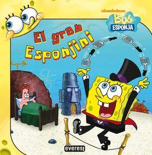 BOB ESPONJA. EL GRAN ESPONJINI