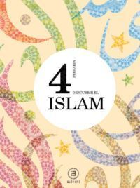 DESCUBRIR EL ISLAM 4º PRIMARIA. AKAL ´11