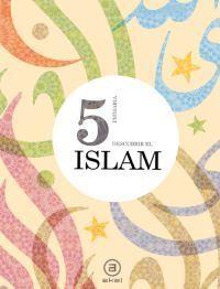 DESCUBRIR EL ISLAM 5º PRIMARIA. AKAL ´12