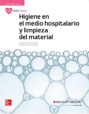 HIGIENE EN EL MEDIO HOSPITALARIO Y LIMPIEZA DEL MATERIAL. CFGM. MCGRAW HILL ´17