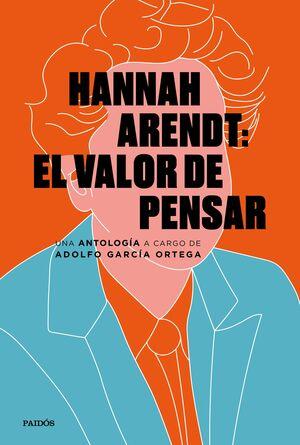 HANNAH ARENDT: EL VALOR DE PENSAR