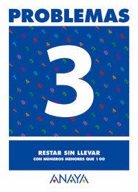 PROBLEMAS 3. RESTAR SIN LLEVAR.