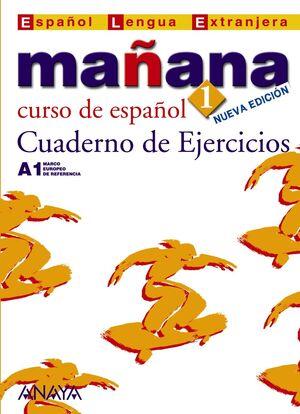 MAÑANA 1. CUADERNO DE EJERCICIOS A1