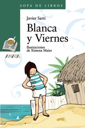 BLANCA Y VIERNES