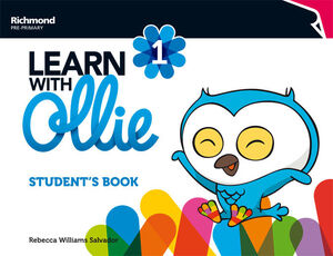 LEARN WITH OLLIE 1. STUDENT´S BOOK. RICHMOND ´16