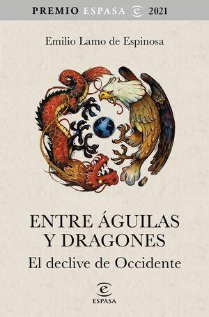 ENTRE ÁGUILAS Y DRAGONES